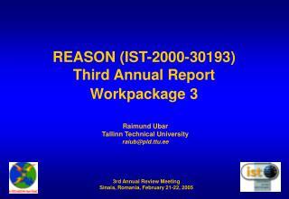 REASON (IST-2000-30193) Third  Annual Report Workpackage 3