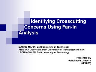 Identifying Crosscutting         Concerns Using Fan-In    Analysis