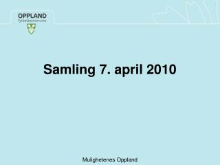 Samling 7. april 2010