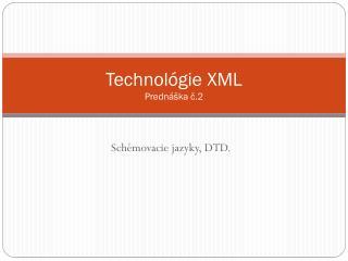 Technol �gie  XML Predn�ka ?.2