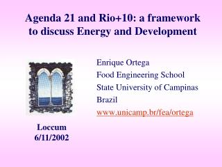 Agenda 21 and Rio+10: a framework to discuss Energy and Development