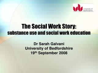 The Social Work Story:  substance use and social work education