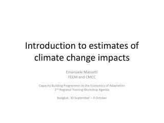Introduction to estimates of climate change impacts