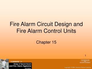 Fire Alarm Circuit Design and Fire Alarm Control Units