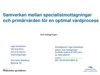 Samverkan mellan specialistmottagningar och primärvården för en optimal vårdprocess