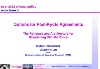 Options for Post-Kyoto Agreements The Rationale and Architecture for  Broadening Climate Policy
