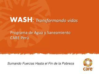 Programa  de Agua y  Saneamiento CARE  Perú