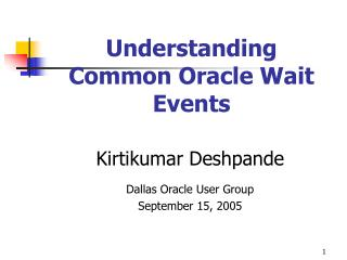 Understanding  Common Oracle Wait Events