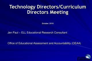 Technology Directors/Curriculum Directors Meeting October 2010