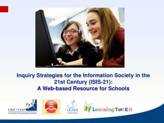 Inquiry Strategies for the Information Society in the 21st Century (ISIS-21) :