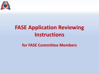 FASE Application Reviewing Instructions