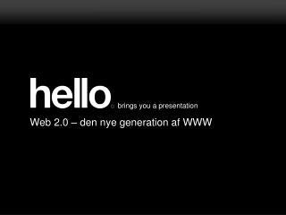 Web 2.0 – den nye generation af WWW