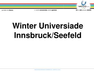 Winter Universiade Innsbruck/Seefeld 2005