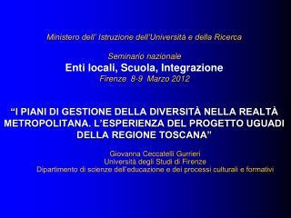 Giovanna Ceccatelli Gurrieri Università degli Studi di Firenze