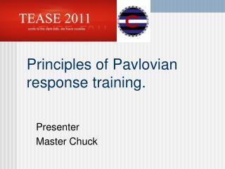 Principles of Pavlovian response training.