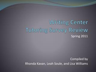 Writing Center  Tutoring Survey Review