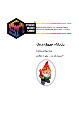 """Swiss Nano-Cube Grundlagen-Modul Grössenkarten zu Teil 1: Wie klein ist """"nano""""?"""