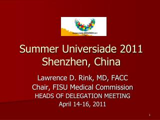 Summer Universiade 2011 Shenzhen, China