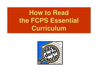 How to Read the FCPS Essential  Curriculum