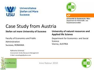 Case Study from Austria  Stefan cel mare University of Suceava Faculty of Economics and Public