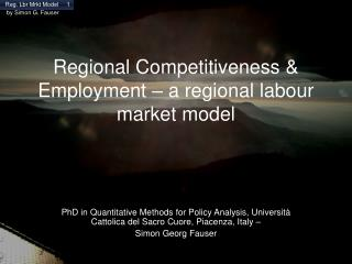 Regional Competitiveness & Employment � a regional labour market model