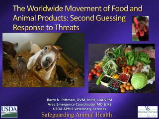 The Worldwide Movement of Food and Animal Products: Second Guessing Response to Threats