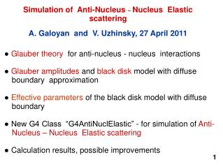 Simulation of  Anti-Nucleus  � Nucleus  Elastic scattering