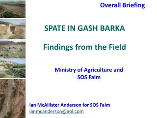 SPATE IN GASH BARKA  Findings from the Field
