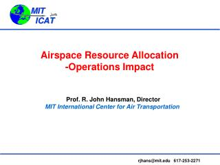 Airspace Resource Allocation -Operations Impact
