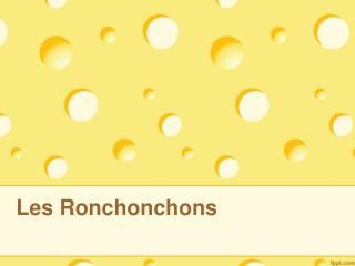 Les Ronchonchons