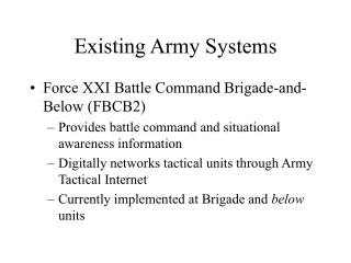 Existing Army Systems