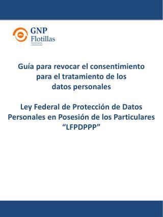 Guía para revocar el consentimiento para el tratamiento de los datos personales