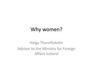 Why women?