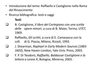 Introduzione del tema: Raffaello e Castiglione nella Roma del Rinascimento