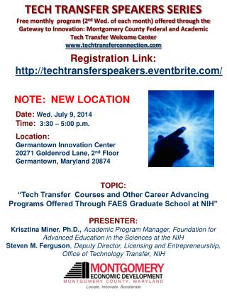Registration Link:  techtransferspeakers.eventbrite/     NOTE:  NEW LOCATION