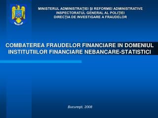 COMBATEREA FRAUDELOR FINANCIARE IN DOMENIUL INSTITUTIILOR FINANCIARE NEBANCARE-STATISTICI