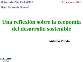 Una reflexi n sobre la econom a del desarrollo sostenible
