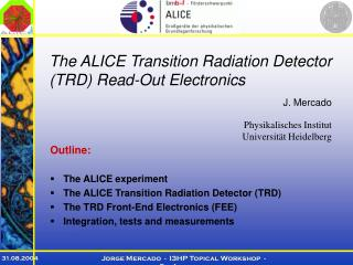 T he ALICE Transition Radiation Detector (TRD) Read-Out Electronics