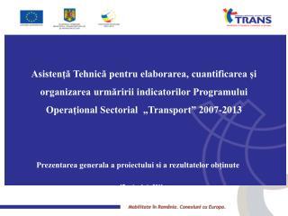 Prezentarea generala a proiectului si a rezultatelor obținute