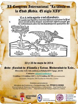 22 y 23 de mayo de 2014 Sede: Facultad de Filosofía y Letras. Universidad de León