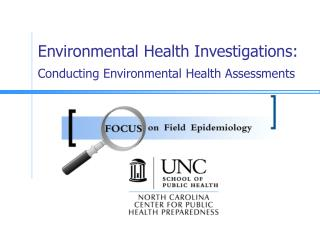 Environmental Health Investigations: Conducting Environmental Health Assessments