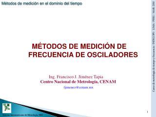 MÉTODOS DE MEDICIÓN DE FRECUENCIA DE OSCILADORES