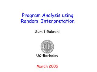 Program Analysis using  Random  Interpretation