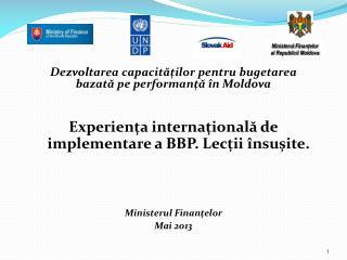 Dezvoltarea capacităților pentru bugetarea  baz at ă  p e performanță în Moldova