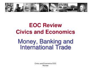 EOC Review Civics and Economics
