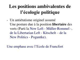 Les positions ambivalentes de l'écologie politique