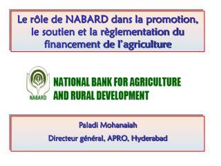 Paladi Mohanaiah Directeur général, APRO, Hyderabad