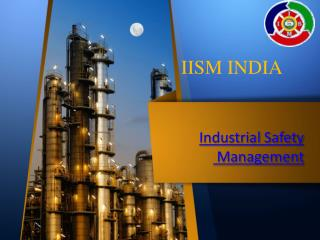 Institute Of Industrial Safety Managemet