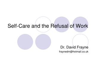 Self-Care and the Refusal of Work
