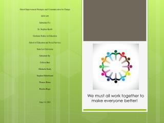 We must all work together to m ake everyone better!